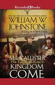 Kingdom Come, William W. Johnstone