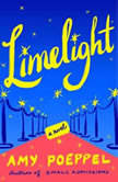Limelight, Amy Poeppel