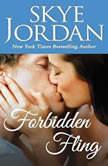 Forbidden Fling, Skye Jordan