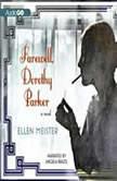 Farewell, Dorothy Parker, Ellen Meister
