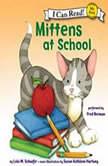 Mittens at School, Lola M. Schaefer
