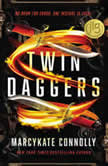 Twin Daggers, MarcyKate Connolly