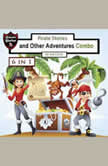 Pirate Stories and Other Adventures Combo, Jeff Child