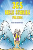 365 Bible Stories for Kids, Daniel Partner