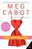 Size 12 Is Not Fat A Heather Wells Mystery, Meg Cabot