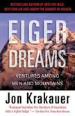 Eiger Dreams Ventures Among Men and Mountains, Jon Krakauer
