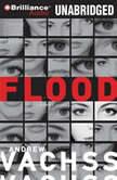 Flood, Andrew Vachss