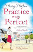 Practice Makes Perfect, Penny Parkes