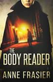 The Body Reader, Anne Frasier