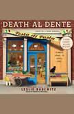 Death Al Dente, Leslie Budewitz