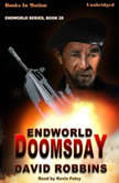 Endworld: Doomsday, David Robbins