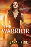 The Warrior, Sarah Fine