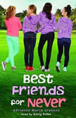 Best Friends for Never, Adrienne Maria Vrettos