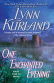 One Enchanted Evening, Lynn Kurland