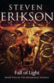 Fall of Light, Steven Erikson