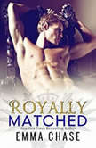 Royally Matched, Emma Chase