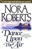 Dance Upon the Air, Nora Roberts