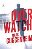 Overwatch, Marc Guggenheim