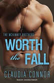 Worth the Fall, Claudia Connor