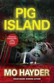 Pig Island, Mo Hayder