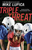 Triple Threat, Mike Lupica