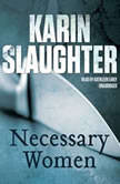 Necessary Women, Karin Slaughter