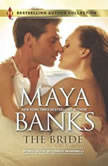 The Bride, Maya Banks