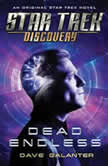 Star Trek: Discovery: Dead Endless, Dave Galanter