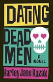 Dating Dead Men, Harley Jane Kozak