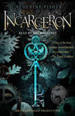 Incarceron, Catherine Fisher