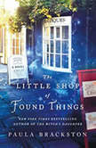 The Little Shop of Found Things, Paula Brackston