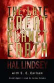 The Late Great Planet Earth, Hal Lindsey with C. C. Carlson