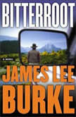 Bitterroot, James Lee Burke