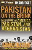 Pakistan on the Brink The Future of America, Pakistan, and Afghanistan, Ahmed Rashid