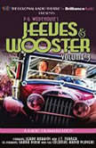 Jeeves and Wooster Vol. 3 A Radio Dramatization, P.G. Wodehouse