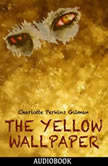 The Yellow Wallpaper, Charlotte Perkins Gilman