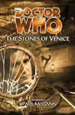 Doctor Who - The Stones of Venice, Paul Magrs