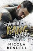 Shimmy Bang Sparkle, Nicola Rendell