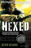 Hexed The Iron Druid Chronicles, Kevin Hearne