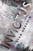 Invictus, Ryan Graudin