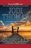 Indigo Lake, Jodi Thomas