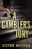 A Gamblers Jury