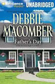 Father's Day: A Selection from Right Next Door, Debbie Macomber
