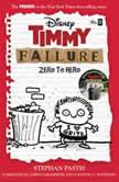 Timmy Failure Zero to Hero, Stephan Pastis