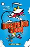 Awesome Dog 5000 (Book 1), Justin Dean