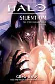 Halo: Silentium, Greg Bear