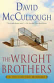 The Wright Brothers, David McCullough