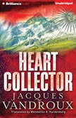 Heart Collector, Jacques Vandroux