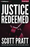 Justice Redeemed, Scott Pratt