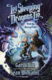 Let Sleeping Dragons Lie, Garth Nix